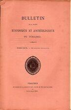 Bulletin SHAP 1902 tome XXIX 4e livr + Société hist PERIGORD + DOMME + LIEU-DIEU