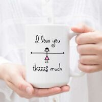 Funny Mugs - I Love You This Much - Funny Coffee Mug Tea Cup - Valentine's Day