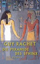 Die Pyramide des Sphinx. von Rachet, Guy | Buch | Zustand gut