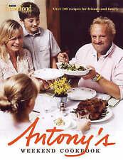 Antony's Weekend Cookbook, Antony Worrall Thompson, New Book