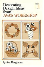 Decorating Design Ideas From Ava's Workshop by Ava Bergman ~ 10 Pages Booklet