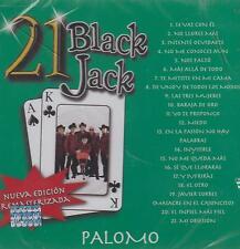 CD - Palomo NEW 21 Black Jack UPC: 602537596454 FAST SHIPPING !