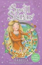 Isabella: The Butterfly Sister (Spell Sisters)-ExLibrary