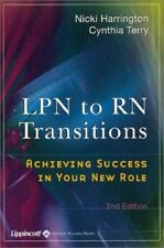 New, LPN to RN Transitions: Achieving Success in Your New Role, Wanda E Spratt,