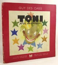 """Toni """"Roi du Cirque"""" by Guy des Cars Jean A. Mercier (illus)"""