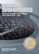 HSC General Mathematics: 2001 to 2016 Past Papers with Worked Solutions (2017 Ed
