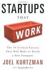 Startups That Work: Surprising Research on What Makes or Breaks a New Company by