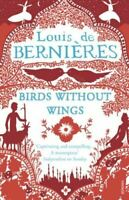 de Bernieres, Louis, Birds Without Wings, Very Good, Paperback