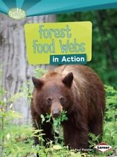 Forest Food Webs in Action (Searchlight Books: What Is a Food Web?),Fleisher, Pa