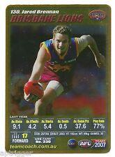 2007 Teamcoach Gold (130) Jared BRENNAN Brisbane