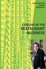 Careers in the Restaurant Business by Institute For Institute For Career...