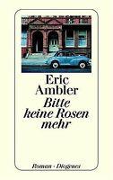 Bitte keine Rosen mehr. von Ambler, Eric | Buch | Zustand gut