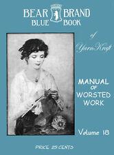 Bear Brand Blue Book #18 c.1918 HUGE Pattern Book of Vintage Knitting & Crochet