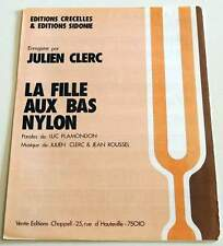 Partition vintage sheet music JULIEN CLERC : Le Fille Aux Bas Nylon * 80's