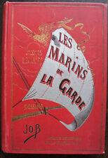 JOB . JACQUES LEMAIRE :  LES MARINS DE LA GARDE.  1926