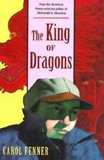 NEW - The King Of Dragons by Carol Fenner