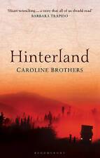 Hinterland by Caroline Brothers (Paperback, 2012)