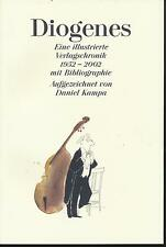 Daniel Kampa: Diogenes - Illustrierte Verlagschronik 1952 - 2002 (2003)