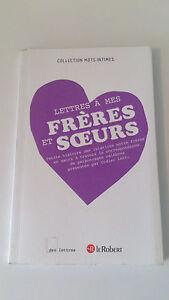 Lettres à mes frères et sœurs - Collectif, dirigée par Didier Lett