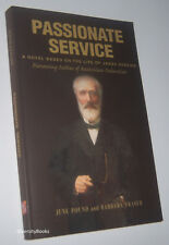 PASSIONATE SERVICE: A Novel Based on the Life of James Service