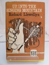 UP, INTO THE SINGING MOUNTAIN by RICHARD LLEWELLYN 1960 WITH DUSTJACKET