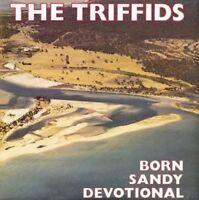 The Triffids - Born Sandy Devotional [CD]