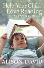 Help Your Child Love Reading, David, Alison, New Book
