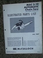 1967  McCulloch MAC 2-10 Automatic Chain Saw Illustrated Parts List Power Tool U