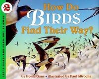 How Do Birds Find Their Way? (Let's-Read-and-Find-Out Science 2) by Gans, Roma