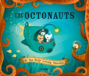 The Octonauts and the Only Lonely Monster by Meomi Paperback Book The Cheap Fast