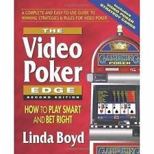 The Video Poker Edge : How to Play Smart and Bet Right by Linda Boyd (2006,...