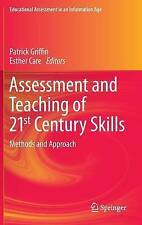 Assessment and Teaching of 21st Century Skills: Methods and Approach (Educationa