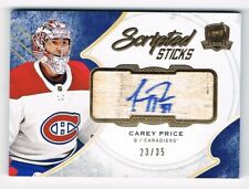 2017-18 The Cup Scripted Sticks Autograph Stick Auto #SS-CP Carey Price 23/35 !!