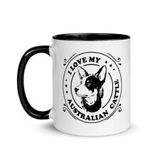 Australian Cattle Dog Mug | Aussie Dog Lovers | I Love My Australian Cattle Dog