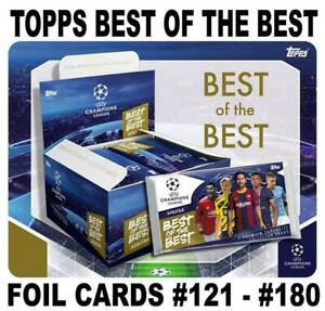 TOPPS CHAMPIONS LEAGUE BEST OF THE BEST 2021 SUPERSIZE - FOIL CARDS #121 - #180