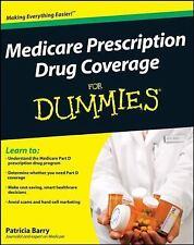 Medicare Prescription Drug Coverage For Dummies, Barry, Patricia, Good Book