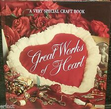 GREAT WORKS OF HEART  A VERY SPECIAL CRAFT BOOK