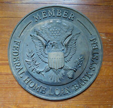 FEDERAL HOME LOAN BANK SYSTEM - LARGE BRONZE PLAQUE SEAL of UNITED STATES