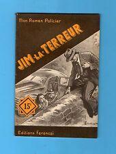 ►FERENCZI - MON ROMAN POLICIER N°189 - JIM LA TERREUR - BOBBY BOB -  1951