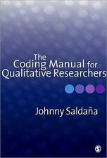 The Coding Manual for Qualitative Researchers by Johnny Saldana (2009, Paperback