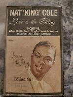 Nat King Cole - Love Is The Thing Cassette
