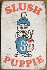 Slush Puppie Rustic Look Vintage Tin Signs Man Cave, Shed & Bar Sign