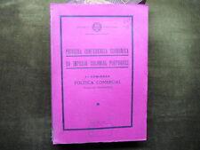 PRIMEIRA CONFERENCIA ECONOMICA DO IMPERIO COLONIAL PORTUGUES 1937 - PORTUGAL