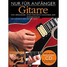 Nur für Anfänger GITARRE NEU! Schule Lehrbuch mit CD! 978-3-93704-117-9