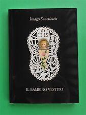 Santino Holy card Libretto Libricino Bambino Vestito Collezione Canivet