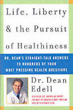 USED (GD) Life, Liberty, and the Pursuit of Healthiness: Dr. Dean's Straight-Tal