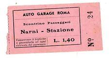 BIGLIETTO  autogarage roma scontrino passeggeri  narni stazione  lire 1,40