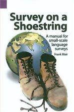 Survey on a Shoestring: A Manual for Small-Scale Language Surveys SIL Internati