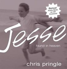 NEW! JESSE: FOUND IN HEAVEN by Chris Pringle Audio Christian Book On CD