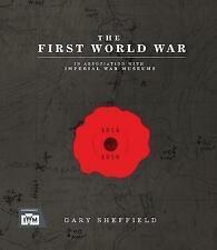 New listing IWM The First World War by Gary Sheffield (Hardcover, 2018)